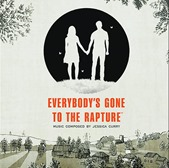 Everybody's Gone to the Rapture OST