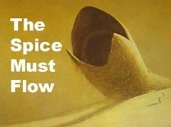 Spice Must Flow