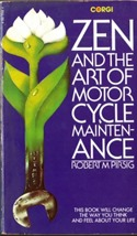 Pirsig Zen and the Art of Motorcyle Maintenance